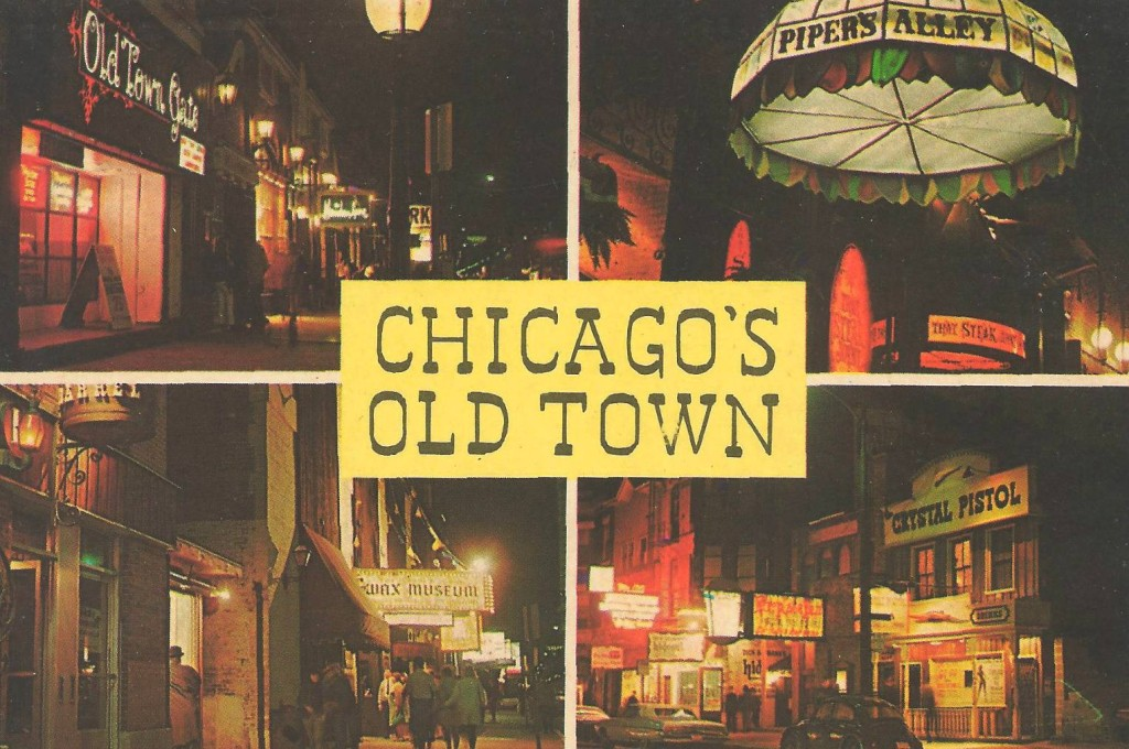 Old Town by night. Note the picture of the wax museum. http://chuckmancollectionvolume13.blogspot.com/2012/10/postcard-chicago-old-town-district-4.html